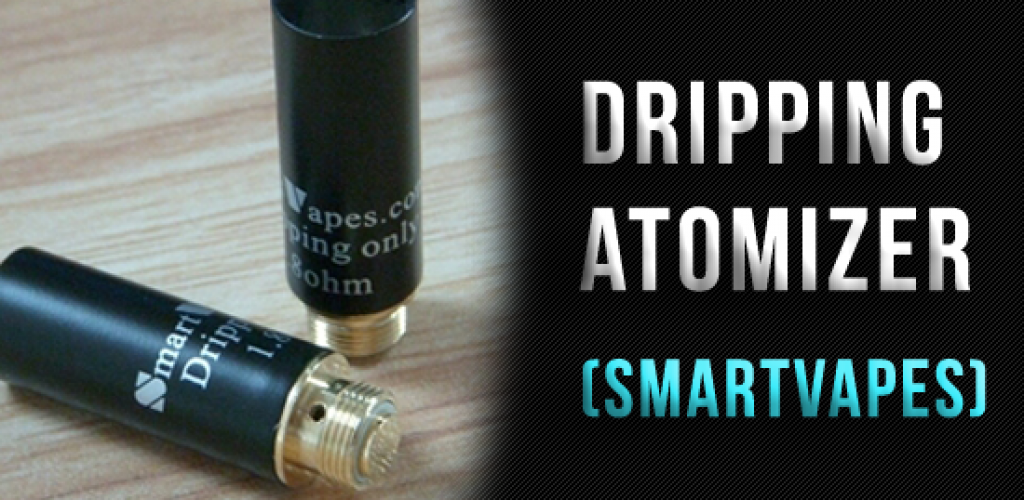 Dripping Atomizer (SmartVapes)