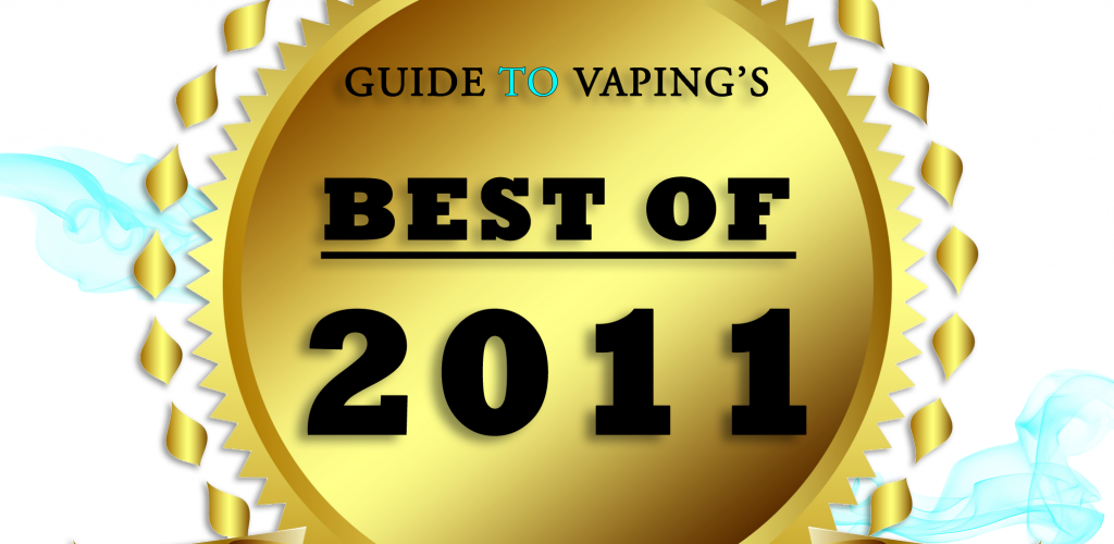 The Best of 2011- Vape Vendors and Community