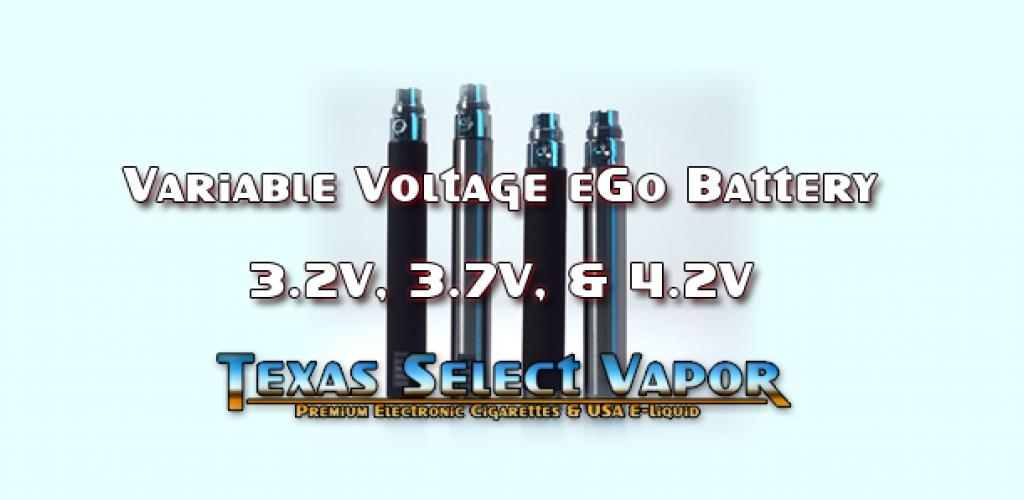 Variable Voltage EGO – Texas Select Vapor