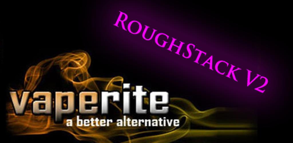 RoughStack V2 – VapeRite