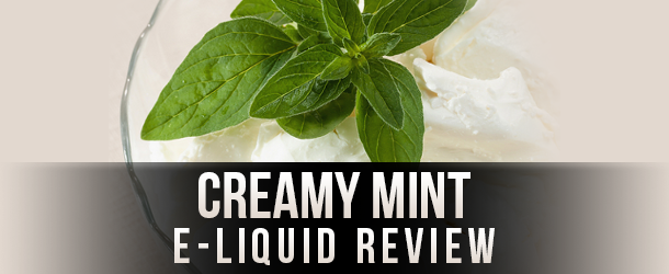 The Plume Room - Creamy Mint E-liquid Review