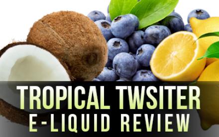 eVo – Tropical Twister E-Liquid Review