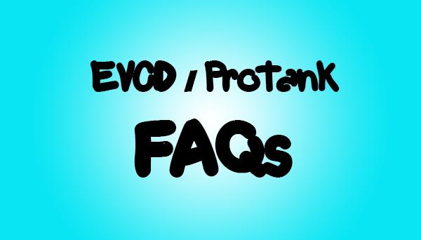 evod-protank faqs
