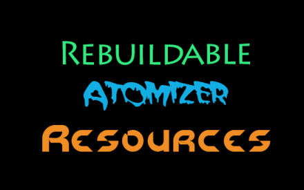 5 Best Rebuildable Atomizer Resources