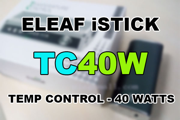 istick tc40w featured