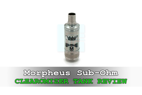 morpheus sub-ohm clearomizer tank review