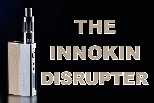 the innokin disrupter