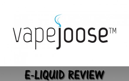 Vapejoose E-Liquid Review