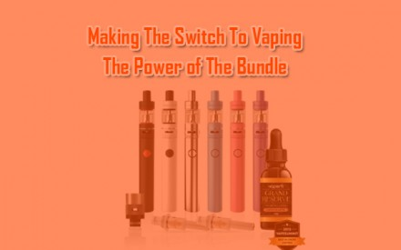 Making The Switch To Vaping: The Power Of The Bundle