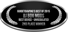 2nd Place - Best Device - Unregulated - BJ Box Mods