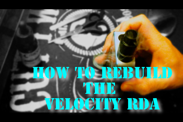 HOW TO REBUILDTHE VELOCITY RDA HEADER