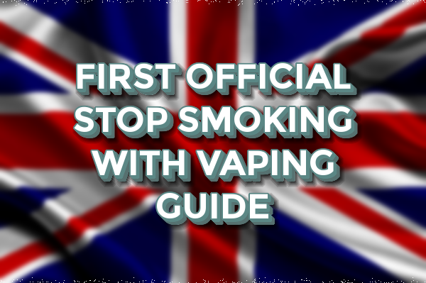 FIRST OFFICIAL STOP SMOKING WITH VAPING GUIDE