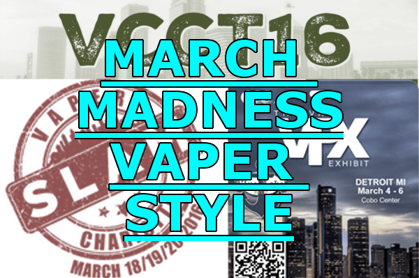 March Madness Vaper Style header
