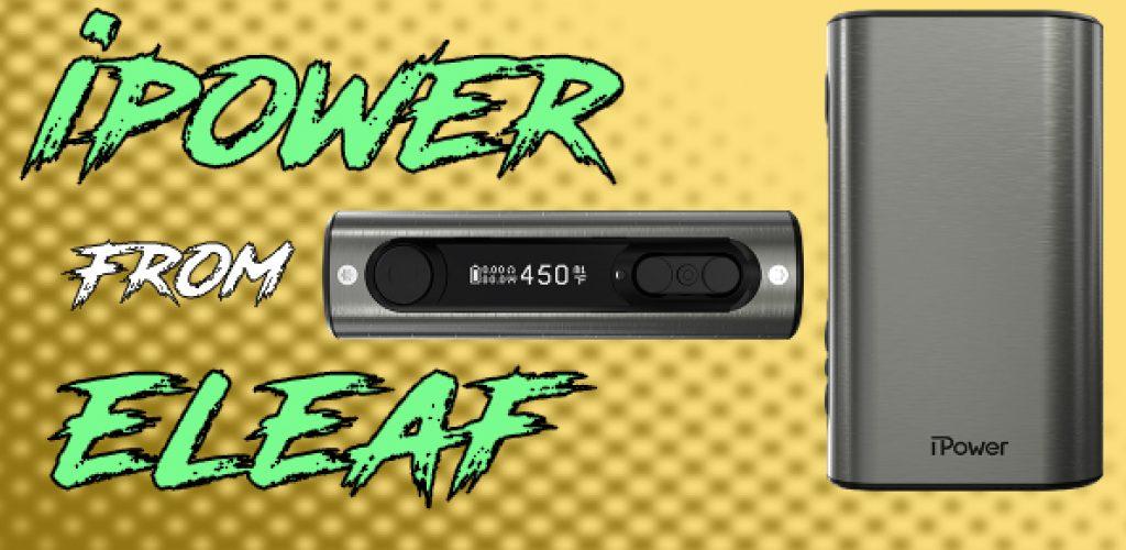Eleaf iPower 80 Watt TC Mod Preview