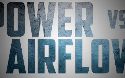 Vaping 101 – Power Versus Airflow