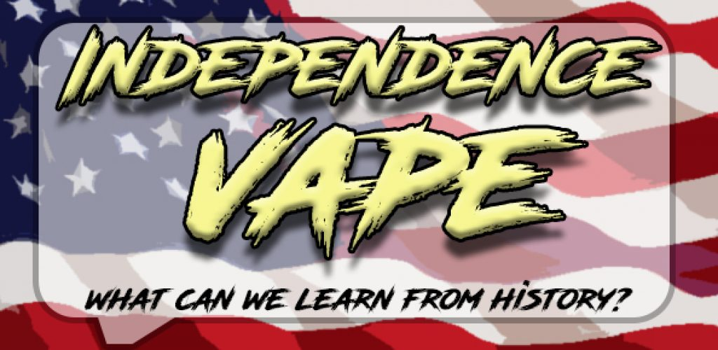 Let's Compare Vapers To The Founding Fathers