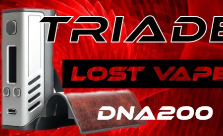 Lost Vape Triade DNA200 Preview