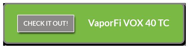 Check out the VaporFi VOX 40 TC Mod