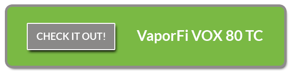 Check out the VaporFi VOX 80 TC Mod