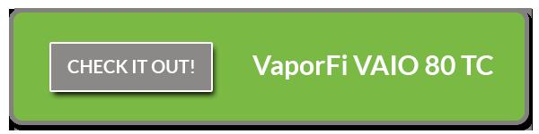 VaporFi VAIO 80 TC Mod