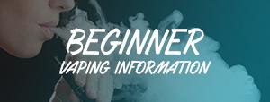 Beginner Vaping Information
