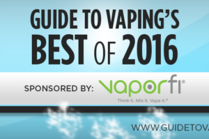 GuideToVapings Best of 2016