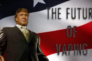 The Future of Vaping With Trump
