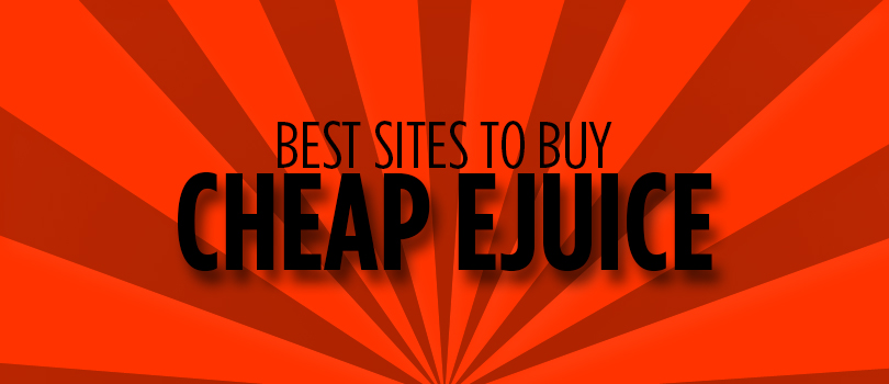 Top 3 Best Sites To Buy Cheap Ejuice