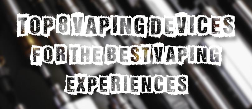 best vaping experiences
