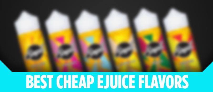 best cheap ejuice flavors 2017