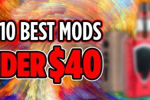 best mods under $40