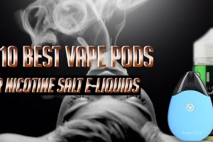best vape pods for nicotine salt