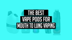 best vape pods 2018