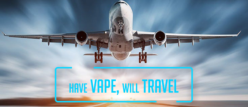 have vape will travel