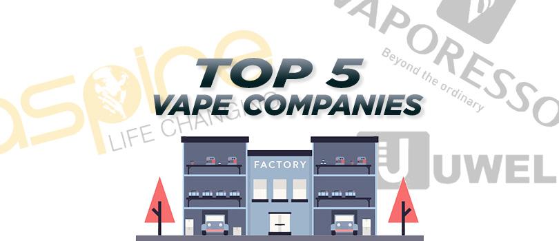 top 5 vape companies