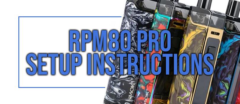 RPM80 Pro Setup Instructions