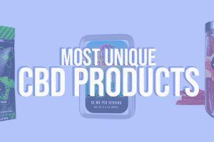 Most Unique CBD Products